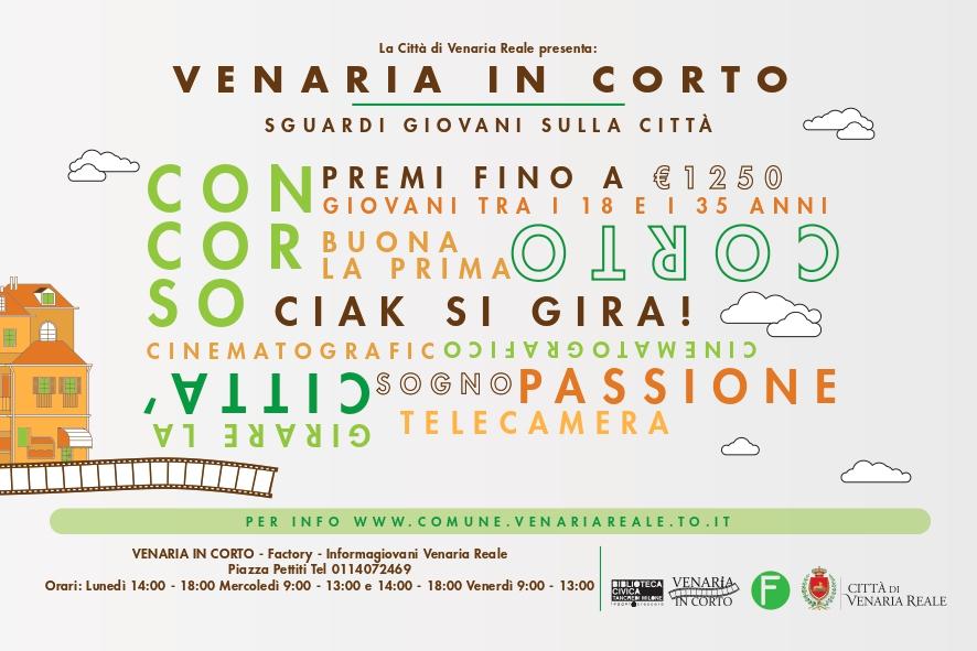 """1° edizione di """"Venaria in Corto"""", contest di cortometraggi per giovani."""